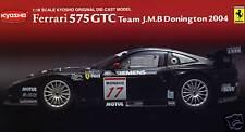 FERRARI 575 GTC team J.M.B DONINGTON 2004 KYOSHO 1/18 08393C
