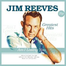 JIM REEVES - AM I LOSING YOU: GREATEST HITS  2 VINYL LP NEW!