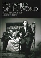 Wheels of the World : 300 Years of Irish Uilleann Pipers, Paperback by Harper...