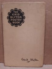 The Enid Blyton Poetry Book  Ninety-Six Poems For The 12 Months Of The Year