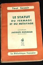 LE STATUT DU FERMAGE ET DU METAYAGE-GUILBAUD 1947