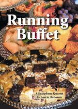 Laurie Holloway: correr Buffet para cuarteto de saxofones SP689