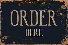 "Order Here 8"" x 12"" Vintage Aluminum Retro Metal Sign VS501"