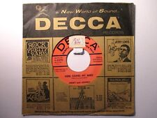 Jimmy and Johnny Decca 30278 Promo Here Comes My Baby b/w Don't Give That Look