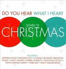NEW Do You Hear What I Hear? Songs Of Christmas (Audio CD)