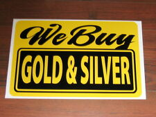 General Business Sign: We Buy Gold & Silver