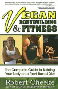 SIGNED Vegan Bodybuilding  &  Fitness By Robert Cheeke Paperback