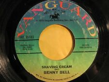 BENNY BELL * 45 * Shaving Cream * 1975 * USED VG USA ORIGINAL on VANGUARD