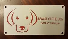 """""""BEWARE OF THE DOG"""" SIGNS _ Outdoor Material"""