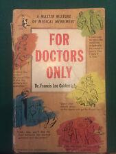 For Doctors Only by Dr. Francis Leo Golden vintage 1953 pocketbook