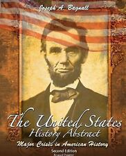 The United States History Abstract: Major Crises in American History, BAGNALL  J