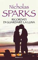 Ricordati di guardare la luna - Sparks Nicholas