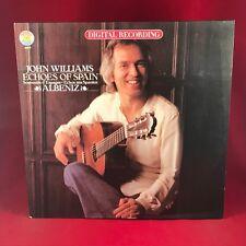 JOHN WILLIAMS Echoes Of Spain Albeniz   UK Vinyl LP Record EXCELLENT CONDITION