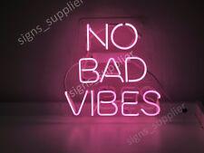 "New No Bad Vibes Neon Sign Acrylic Gift Light Lamp Bar Wall Room 15""x10"""