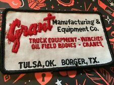Vintage Grant Manufacturing & Equipment Co. Tulsa Ok. & Borger Tx. patch 5.""