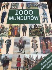 1000 Mundurow Military Uniforms from Past to Present 1200 illustrations Polish