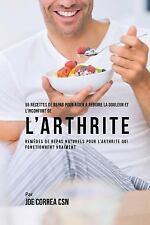 55 Recettes de Repas Pour Aider a Reduire la Douleur et l'Inconfort de...