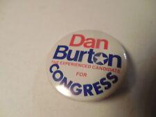 Indiana Congress Pin Back Local Campaign Button U.S. House Dan Burton US Badge