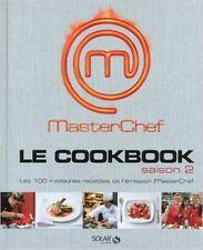 MASTERCHEF- LE COOKBOOK - LES RECETTES DE LA SAISON 2 - 240 pages - LIVRE NEUF