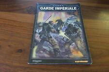 CODEX  GARDE IMPERIALE        --  WARHAMMER 40000  --- LIVRE