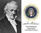 James Buchanan 15th President U.S. Portrait Autograph 11 x 14 Photo Picture