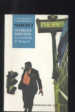 Georges Simenon, La rivoltella di Maigret - Corriere della Sera - 2015 R