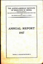 Austro-American Institute of Education in Vienna Annual Report 1927