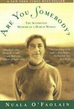 Are you Somebody?  Nuala O'Faolain Paperback 1999