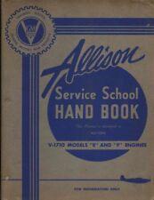 1943 P-38,P-39,P-40,P-51 ALLISON V-1710 SERVICE SCHOOL FLIGHT MANUAL HANDBOOK-CD