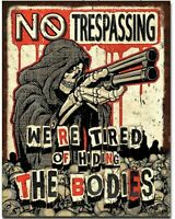 No Trespassing Tried Of Hiding Bodies Warning Metal Sign Home Office Garage Gift