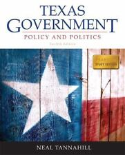 Texas Government : Policy and Politics by Neal Tannahill (2012, Paperback /...