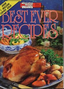 Women's Weekly - BEST EVER RECIPES - NEW CONDITION - FREE TRACKED POST