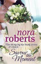 Savour The Moment: Number 3 in series (Bride Quartet) by Roberts, Nora, Acceptab