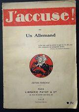 J'accuse ! - Par un allemand /  Guerre 14-18 / 1915