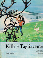 KILLI E TAGLIAVENTO illustrazioni di François Bertier - Mondadori 1961