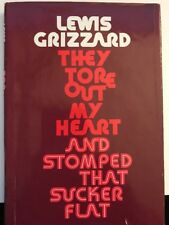 They Tore Out My Heart and Stomped That Sucker Flat by Lewis Grizzard (1982, HC)