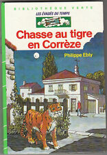 Chasse au tigre en Corrèze Philippe EBLY
