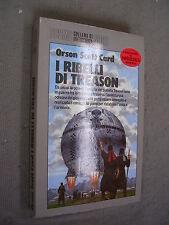 COSMO ARGENTO # 202 - ORSON SCOTT CARL - I RIBELLI DI TREASON - NORD - LIB55
