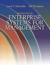 Enterprise Systems for Management by Jeffrey Thompson, Luvai F. Motiwalla (Paper