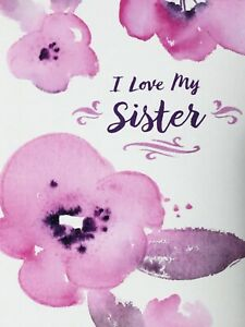 Happy Birthday I Love My Sister  Hallmark Greeting Card