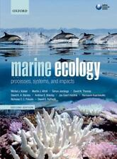 Marine Ecology: Processes, Systems, and Impacts, Kaiser, Michel J., Attrill, Mar
