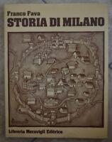 FRANCO FAVA - STORIA DI MILANO 1 I * - ED: LIBRERIA MERAVIGLI - ANNO: 1980 (PF)