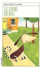 Le Livre De Jog (Roman Jeunesse, 116) (French Edition)