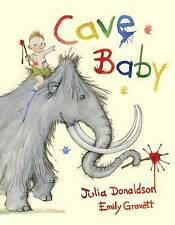 Cave Baby by Julia Donaldson, Book, New (Hardback)