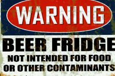 WARNING BEER FRIDGE, NO FOOD OR OTHER CONTAMINATES REFRIGERATOR MAGNET
