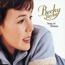 Song of Dreams [EP, 4 songs] by Becky Taylor (CD, Jun-2001, Emi)