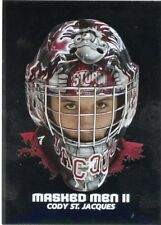 09/10 BETWEEN THE PIPES MASKED MEN II MASK SILVER #MM-49 CODY ST JACQUES *44384