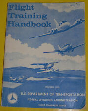 Flight Training Handbook 1980 U. S. Dept of Transportation Great Pictures! See!