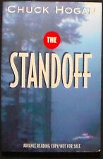 The Standoff Chuck Hogan (Screenwriter) Advance Reading Copy/Uncorrected SIGNED