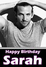 Bradley Cooper (3) splendido Personalizzato Compleanno CARD!! qualsiasi nome!!!!!!!!